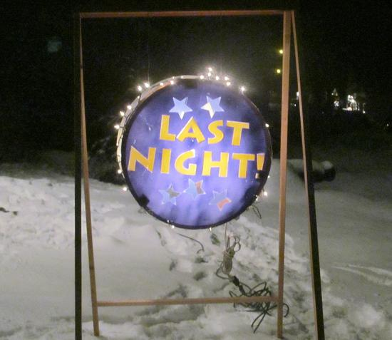 A sign announces Last Night!